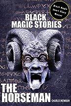 Black Magic Stories The Horseman