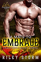 A Mate to Embrace (Dragons of Mount Aterna Book 4)
