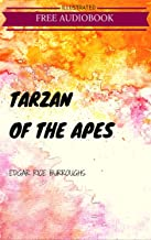 Tarzan of the Apes: By Edgar Rice Burroughs : Illustrated