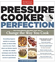 Pressure Cooker Perfection: 100 Foolproof Recipes That Will Change the Way You Cook (English Edition)