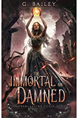 The Immortal And Damned (The Everlasting Curse Series Book 3) Kindle Edition