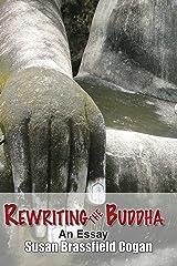 Rewriting the Buddha Kindle Edition