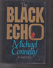 The Black Echo - INSCRIBED FIRST EDITION