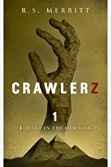 Crawlerz: Book 1: Red Sky in the Morning Kindle Edition