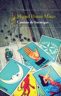 Camino de hormigas (Spanish Edition)