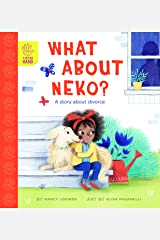 What About Neko?: A Story of Divorce (A Helping Hand) Kindle Edition