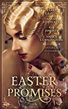 Easter Promises: An Historical Anthology (English Edition)