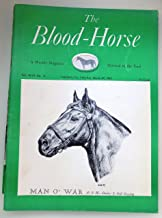 The Blood-Horse: A Weekly Magazine March 29, 1947 Featuring Man O' War