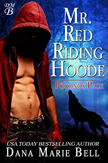 Mr. Red Riding Hoode (Poconos Pack Book 2)