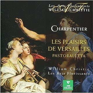 Charpentier - Les Plaisirs de Versailles / Christie