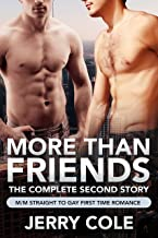 More Than Friends: The Complete Second Story (Eric & Clint Series Book 2)