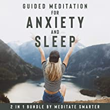 Guided Meditations for Anxiety And Sleep: 2 in 1 Bundle: Self Hypnosis, Guided Imagery for Self Healing and Reduce Anxiet...
