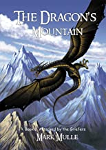 The Dragon's Mountain, Book One: Attacked by the Griefers (An Unofficial Minecraft Book for Kids Age 9-12)