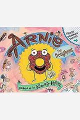 Arnie, the Doughnut (The Adventures of Arnie the Doughnut Book 1) Kindle Edition