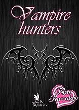 Vampire hunters  (Spanish) (Spanish Edition)