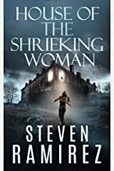 House of the Shrieking Woman: A Sarah Greene Supernatural Mystery (Sarah Greene Mysteries Book 2) Kindle Edition