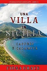 Una Villa in Sicilia: Capperi e calamità (Un giallo con cani e gatti – Libro 4) Formato Kindle