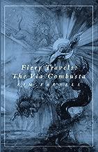 The Fiery Travels: Via Combusta