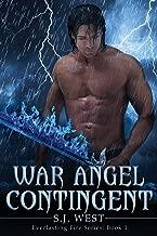 War Angel Contingent (Everlasting Fire Series, Book 1)