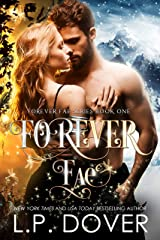 Forever Fae (Forever Fae Series Book 1) Kindle Edition