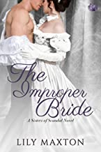 The Improper Bride (Sisters of Scandal Book 5)
