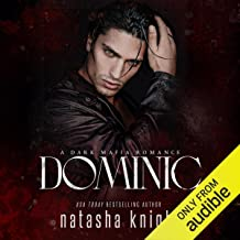 Dominic: A Dark Mafia Romance: Benedetti Brothers, Book 2