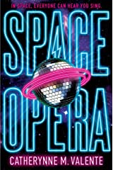 Space Opera: HUGO AWARD FINALIST FOR BEST NOVEL 2019 Kindle Edition