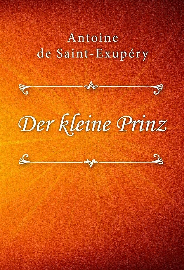 祭り懲戒であることDer kleine Prinz (German Edition)