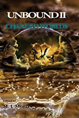Changed Worlds (Unbound Book 2) Kindle Edition