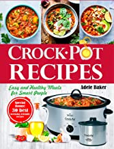 Crockpot Recipes: Easy and Healthy Meals for Smart People (English Edition)