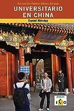 Universitario en China: Así son los futuros líderes del país