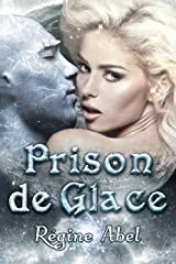 Prison de Glace (Valos de Sonhadra) Format Kindle