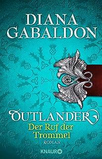 Outlander - Der Ruf der Trommel: Roman (Die Outlander-Saga 4) (German Edition)