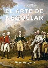 El arte de negociar (Psicología práctica nº 2) (Spanish Edition)