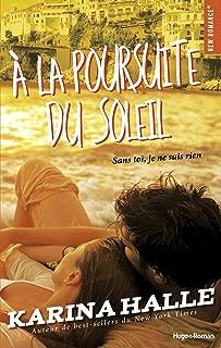A la poursuite du soleil (French Edition)