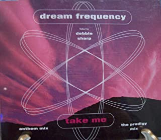 Dream Frequency featuring Debbie Sharp: Take Me