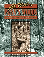 At Work in Penn's Woods: The Civilian Conservation Corps in Pennsylvania (Keystone Books)