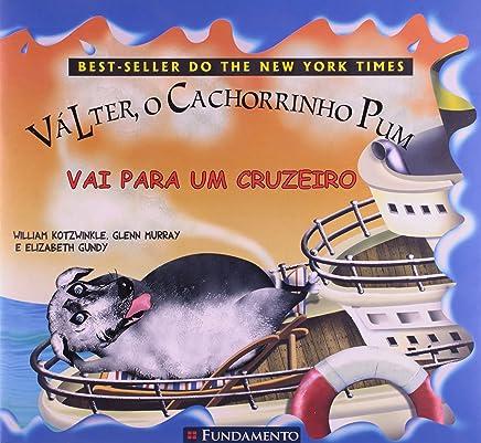 Válter, o Cachorrinho Pum. Vai Para Um Cruzeiro (Em Portuguese do Brasil)