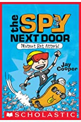 Mutant Rat Attack! (The Spy Next Door #1) Kindle Edition