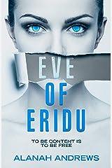 Eve of Eridu (Eridu Series Book 1) Kindle Edition