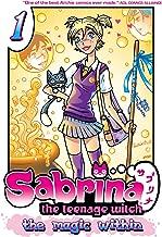 Sabrina the Teenage Witch: The Magic Within 1 (Sabrina Manga)