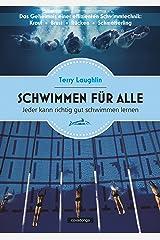 Schwimmen für alle: Jeder kann richtig gut schwimmen lernen (German Edition) Kindle Edition