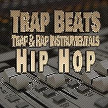 Trap Beats Trap and Rap Instrumentals Hip Hop