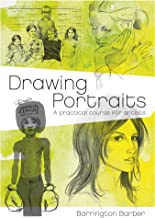 Drawing Portraits: A Practical Course for Artists