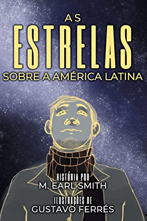 As estrelas sobre a América Latina (Portuguese Edition)