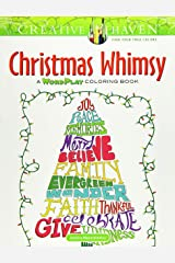 Creative Haven Christmas Whimsy: A Wordplay Coloring Book Paperback