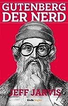 Gutenberg der Nerd (Kindle Single) (German Edition)