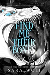 Find Me Their Bones (Bring Me Their Hearts Book 2) Kindle Edition