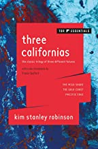 Three Californias: The Wild Shore, The Gold Coast, and Pacific Edge