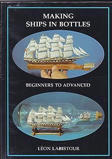 Making Ships in Bottles